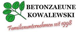 GARTENBAU-BETONZAEUNE KOWALEWSKI